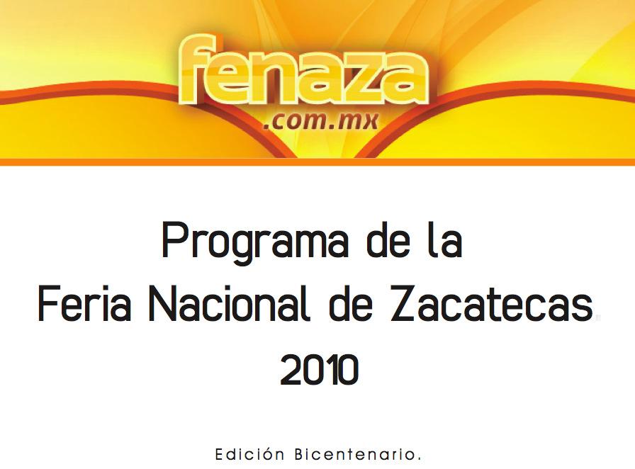 Feria Nacional de Zacatecas 2010- Edición Bicentenario