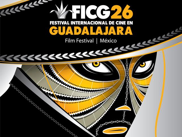 Festival Internacional de Cine en Guadalajara FICG26