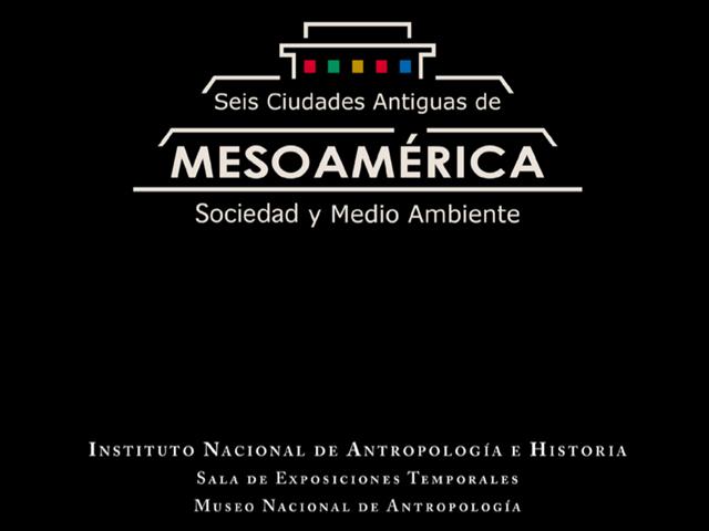 Exposición temporal Seis ciudades antiguas de Mesoamérica