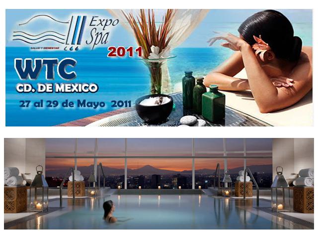 Expo Spa 2011 del 27 al 29 de mayo en el México World Trade Center