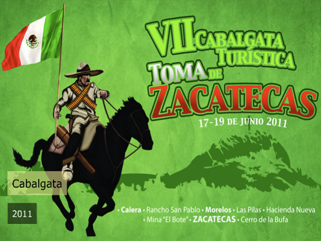 VII Cabalgata Turística Revolucionaria Toma de Zacatecas