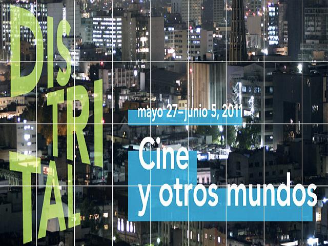 Distrital, Festival de Cine y otros mundos en el D.F