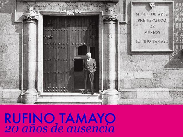 Exposición Rufino Tamayo, 20 años de ausencia