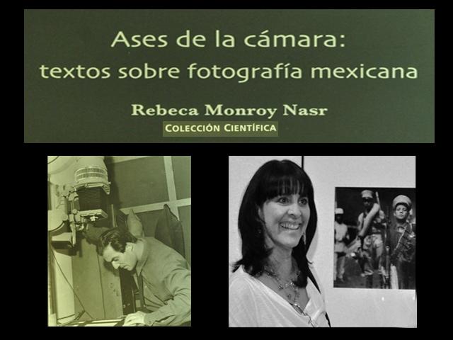 Ases de la Cámara: historia del fotoperiodismo en México. Edición del INAH