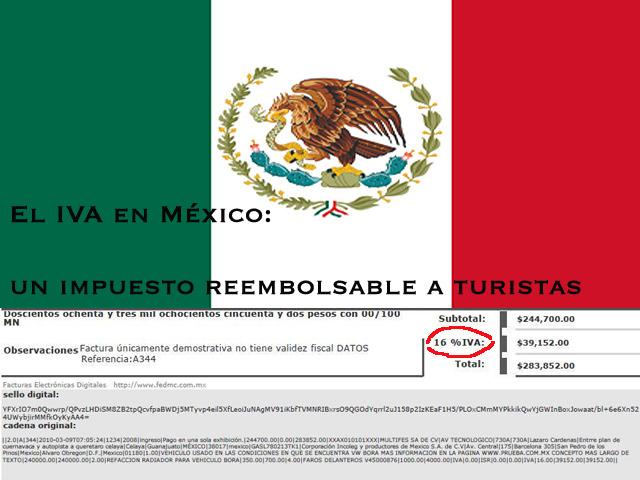 El IVA en México: un impuesto reembolsable a turistas