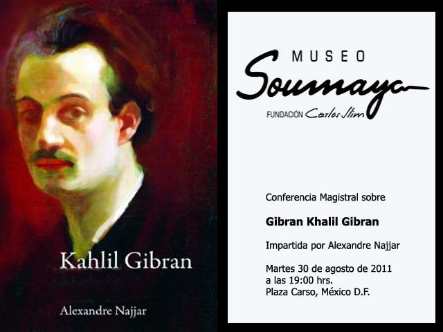 Conferencia Magistral sobre Khalil Gibran en Museo Soumaya Plaza Carso