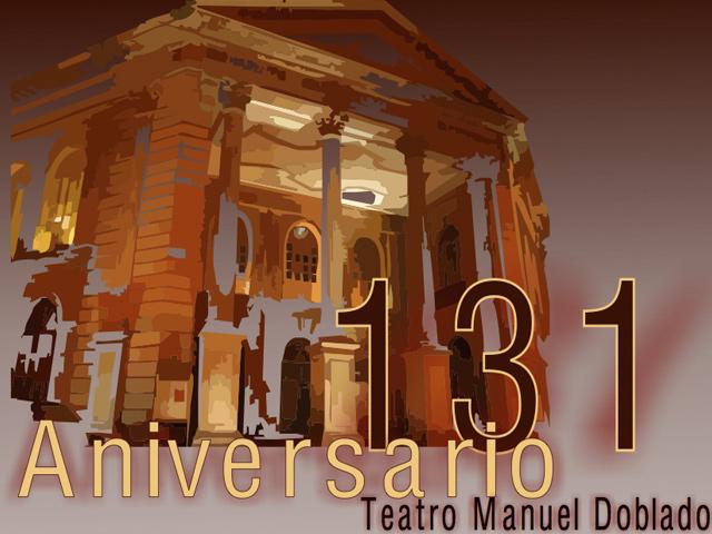 El Teatro Manuel Doblado festeja su 131 Aniversario