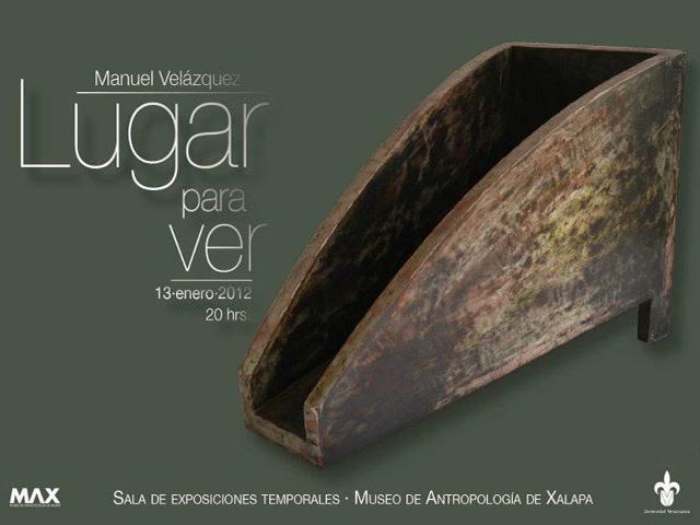 Lugar Para Ver, Exposición de Manuel Velázquez en el MAX