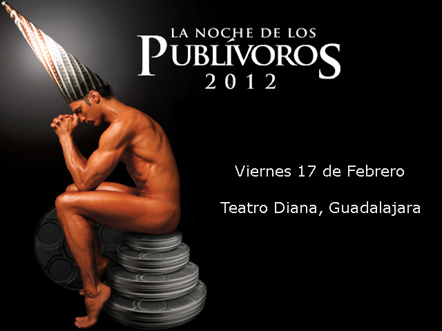 Noche de los Publívoros, 17 de febrero de 2012 en Guadalajara