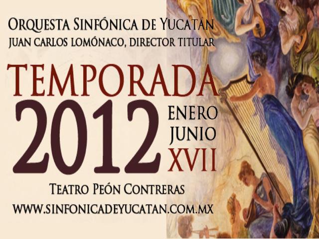 Orquesta Sinfónica de Yucatán: Conciertos de temporada y Ópera Sansón y Dalila