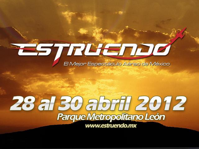 Estruendo 2012 en León, el mejor espectáculo aéreo de México