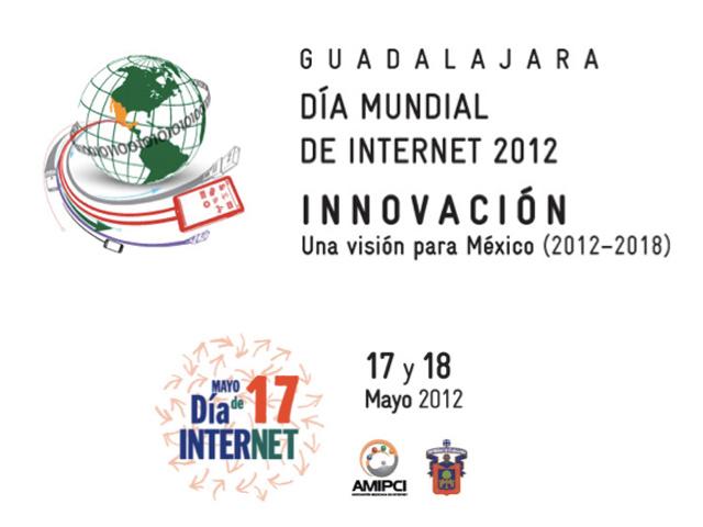 Guadalajara sede del Día de Internet, 17 de mayo de 2012