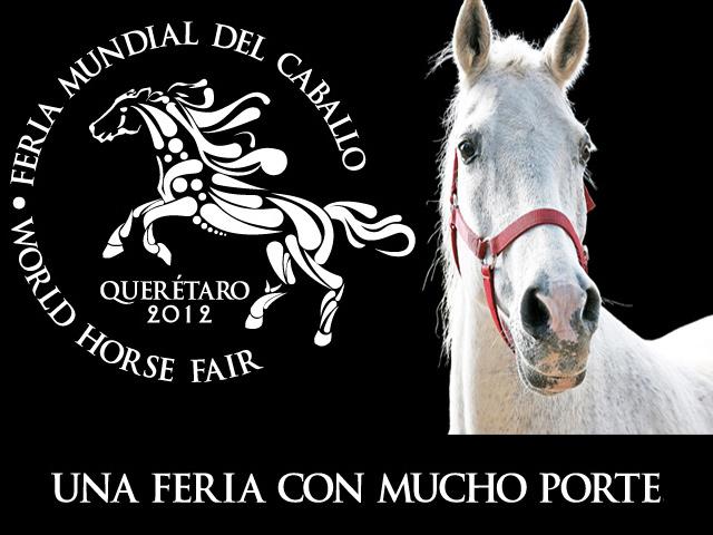 Feria Mundial del Caballo Querétaro 2012