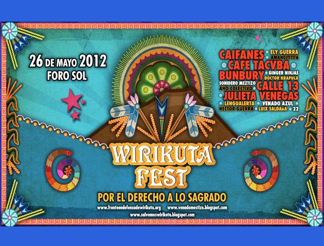 Wirikuta Fest 2012, el 26 de mayo en el Foro Sol