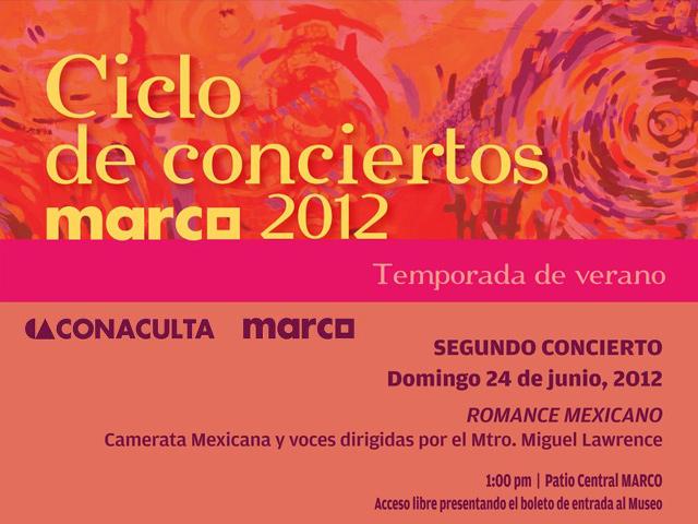 Conciertos en el MARCO de Monterrey, Temporada de Verano 2012