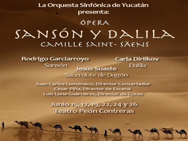 Presenta la Orquesta Sinfónica de Yucatán la ópera Sansón y Dalila