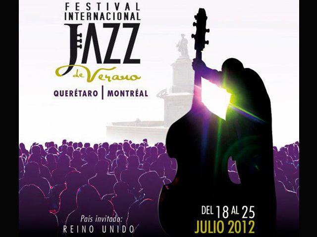 Festival Internacional Jazz de Verano Querétaro Montréal 2012