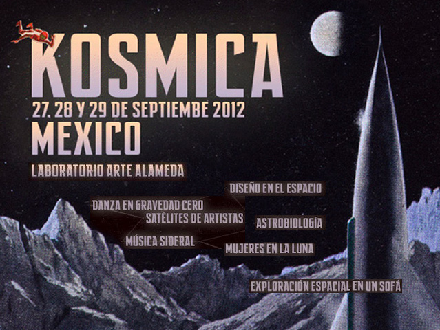 KOSMICA México, en el Laboratorio de Arte Alameda