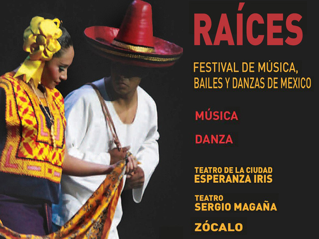 Raíces. Festival de música, bailes y danzas de México 2012