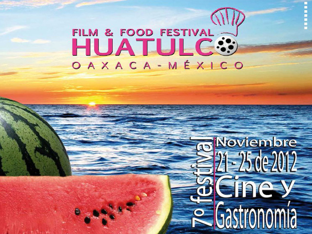 Huatulco Film & Food Festival 2012