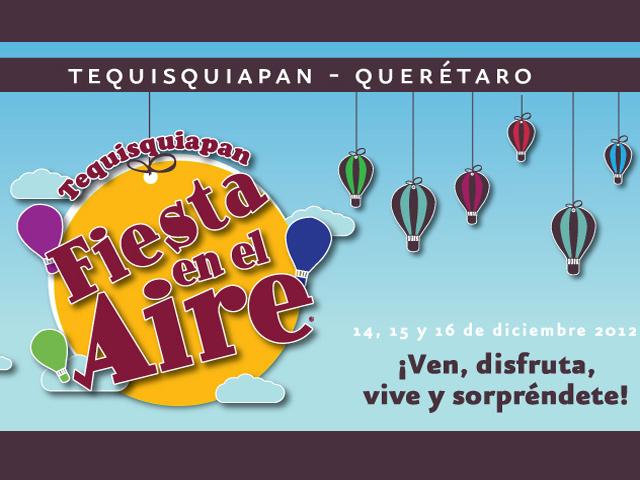 Fiesta en el Aire, Festival del Globo en Tequisquiapan