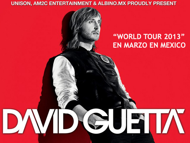 DJ David Guetta trae su World Tour 2013 a México