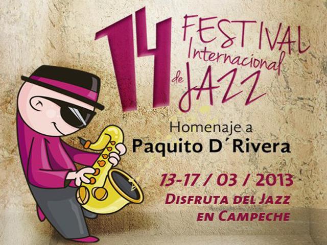 14º Festival Internacional de Jazz de Campeche 2013, Homenaje a Paquito D'Rivera
