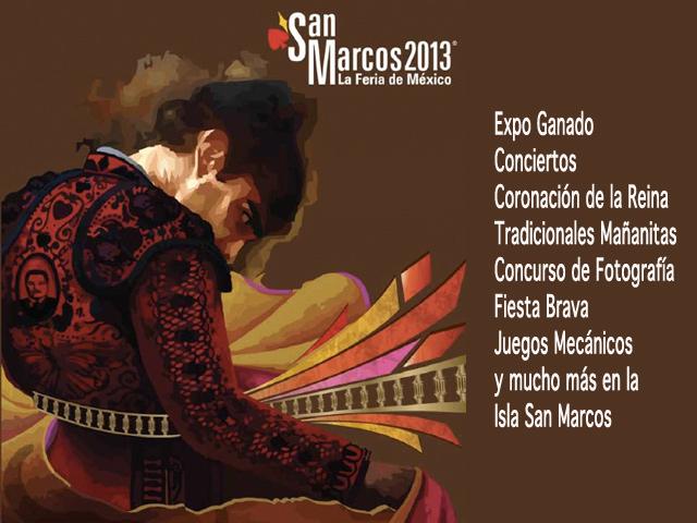 Feria San Marcos 2013: Eventos, Conciertos y Serial Taurino