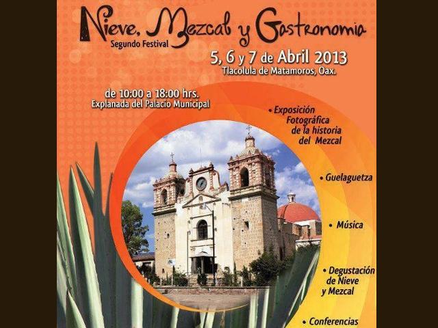 2º Festival de la Nieve, el Mezcal y la Gastronomía en Tlacolula de Matamoros