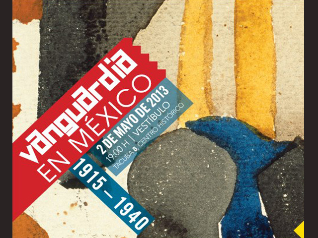 """MUNAL inaugura la exposición """"Vanguardia en México"""" (1915-1940)"""