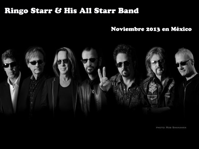 Ringo Starr & His All Starr Band, Gira 2013 en México
