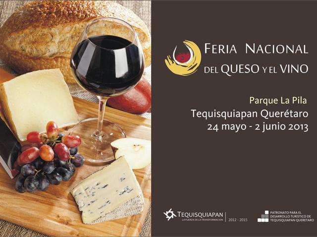 Feria Nacional del Queso y el Vino 2013 en Tequisquiapan