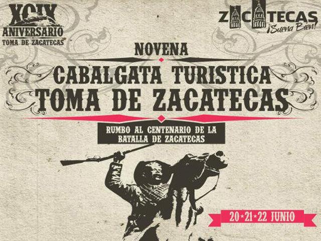 IX Cabalgata Turística Revolucionaria Toma de Zacatecas