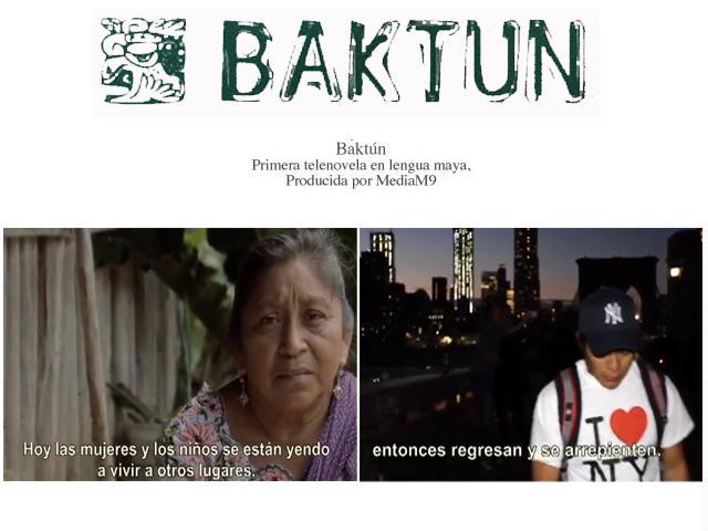 Baktun: la primera telenovela en lengua maya