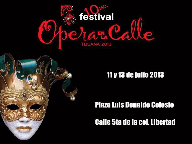 Festival Ópera en la Calle, Tijuana 2013
