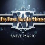 Big Band Jazz de México en el Lunario en Agosto 2013