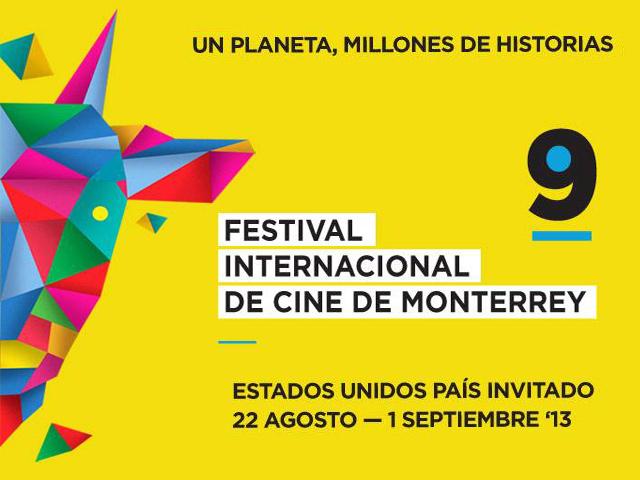 9º Festival Internacional de Cine de Monterrey 2013