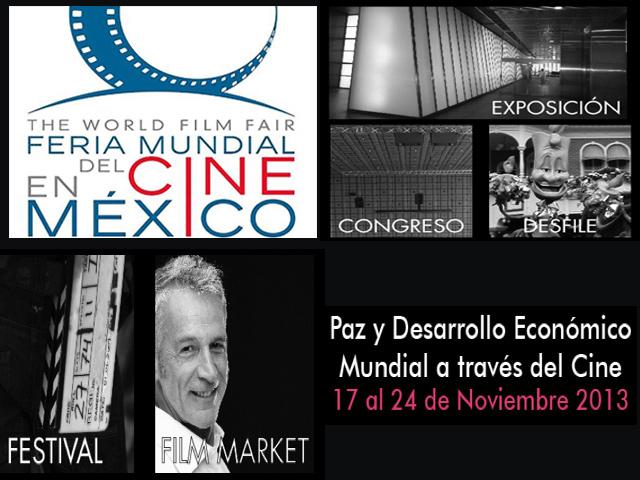 1a. Feria Mundial del Cine en México, Noviembre 2013 en el D.F.