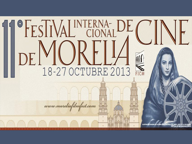 XI Festival Internacional de Cine de Morelia, FICM 2013