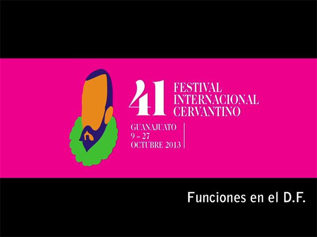 Festival Cervantino 2013, funciones en el D.F.