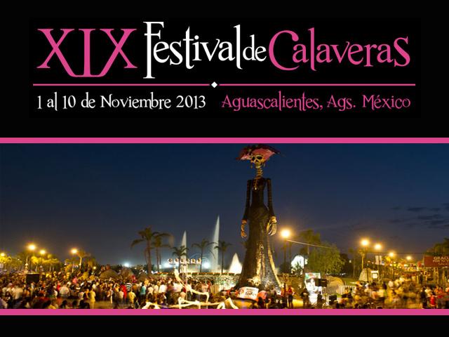 Festival de las Calaveras 2013 en Aguascalientes