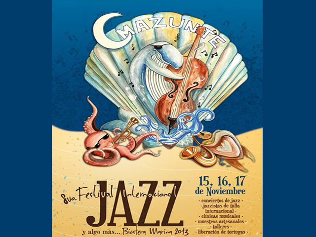 Festival Internacional de Jazz-Biosfera Marina 2013 en Mazunte