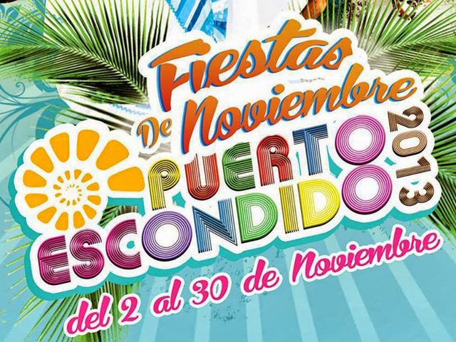 Programa de eventos Fiestas de Noviembre 2013 Puerto Escondido