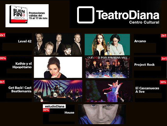 Teatro Diana de Guadalajara: Promociones para el 'Buen Fin'