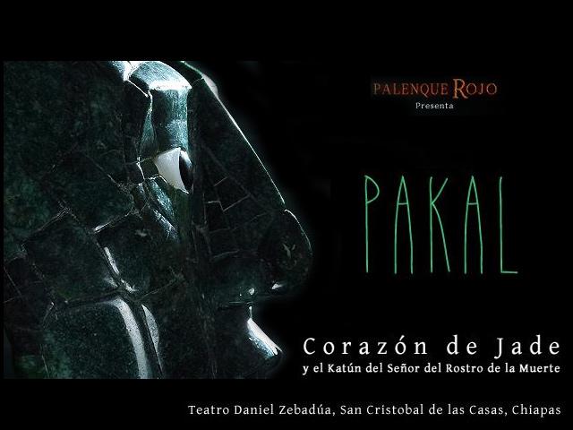 Palenque Rojo presenta: Pakal corazón de jade, en San Cristóbal