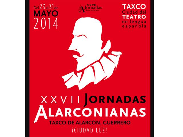 Calendario de Eventos de las XXVII Jornadas Alarconianas en Taxco