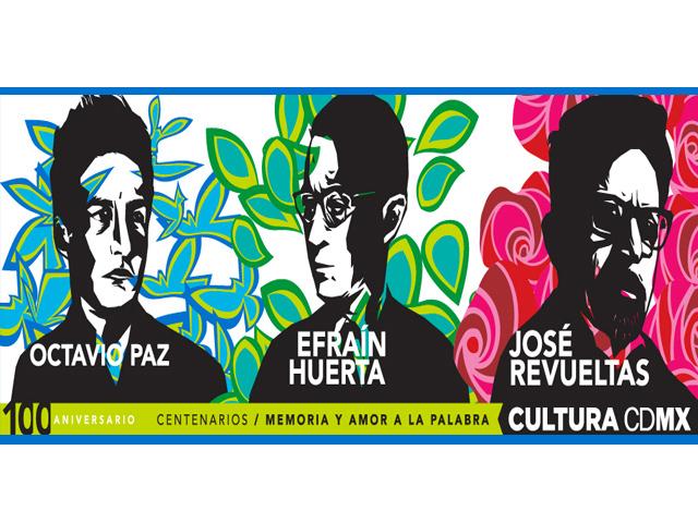Poesía y reflexiones de Paz, Huerta y Revueltas visten a la ciudad de México