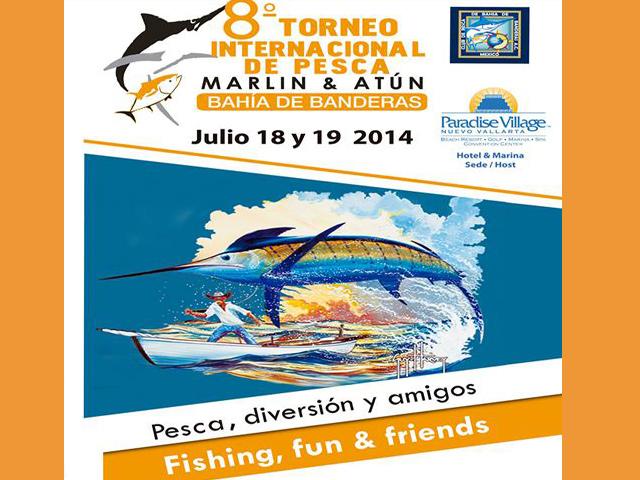 8º Torneo Internacional de Pesca de Marlín, Dorado, Atún y Pez Vela en Bahía de Banderas