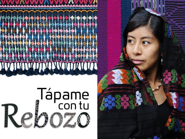 """""""Tápame con tu rebozo"""": Expoventa de los mejores rebozos de México"""