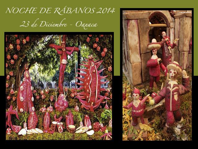 117 Noche de Rábanos, 23 de diciembre 2014 en Oaxaca